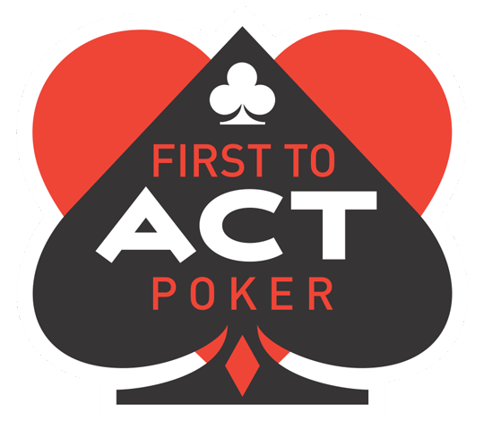 First To Act Poker